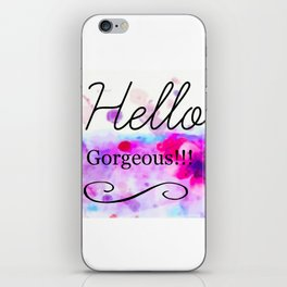 Hello Gorgeous Sign, Hello Gorgeous Wall Art, Bedroom Wall Decor iPhone Skin