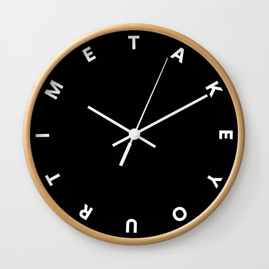 Take Your Time (Inverted) Wall Clock