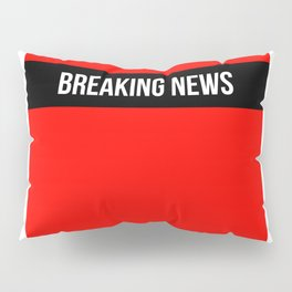 Hear Ye - Breaking News Design Pillow Sham