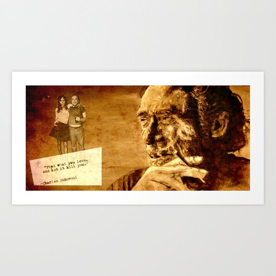 Charles Bukowski - love version Art Print