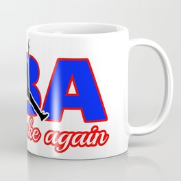 never broke again shirt Coffee Mug