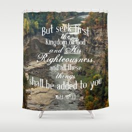 Seek First Shower Curtain