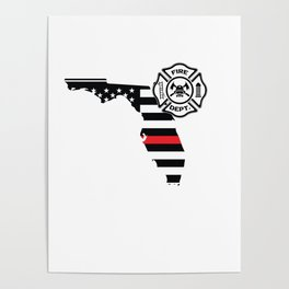 Florida Firefighter Shield Thin Red Line Flag Poster