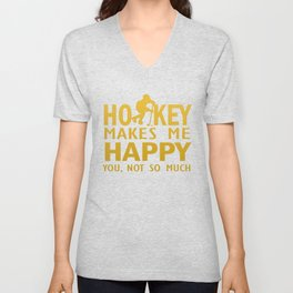 Hockey makes me happy Unisex V-Neck
