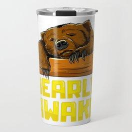 Bearly Awake Sleeping Bear Funny Barely Sleepy Pun Travel Mug
