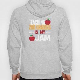 Teaching 2nd Graders Is My Jam Cute Teacher T-Shirt Hoody