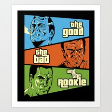 The Good, The Bad and the Rookie Art Print