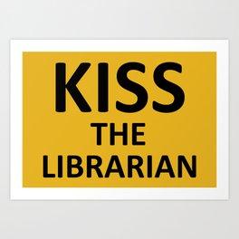 Kiss The Librarian Art Print