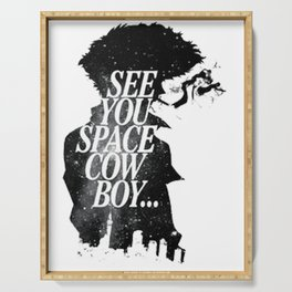 See You Space Cowboy Serving Tray