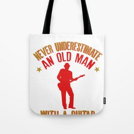 Mens Never Underestimate an Old man with a Guitar graphic Tote Bag