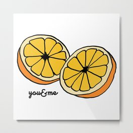 You And Me Lemon Metal Print