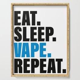 Eat Sleep Vape Repeat, Funny Vaping Serving Tray