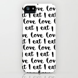 I love eat pattern iPhone Case