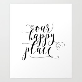 Our Happy Place Printable, Farmhouse Printable, Our Happy Place Sign, Farmhouse decor Art Print