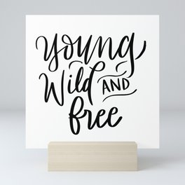 Young, Wild & Free Mini Art Print
