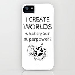 I Create Worlds iPhone Case