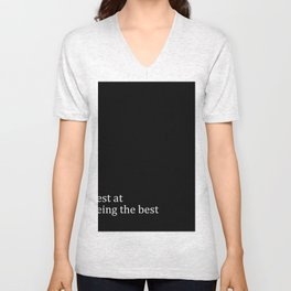 Best At Being The Best Unisex V-Neck