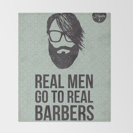 Real men go to real barbers Throw Blanket