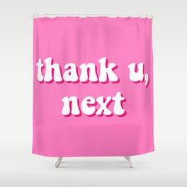 thank u, next #1 Shower Curtain