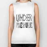 cabin pressure Biker Tanks featuring Under Pressure by Vivi Kass