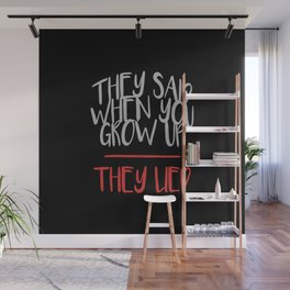 When You Grow Up Wall Mural