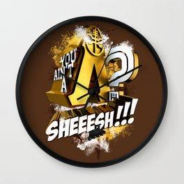 You Ain't A Lambda? SHEEESH!!! Wall Clock