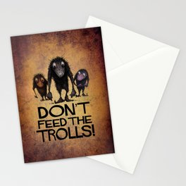 Don't Feed the Trolls! Stationery Cards