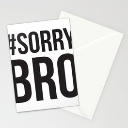Sorry Bro Stationery Cards