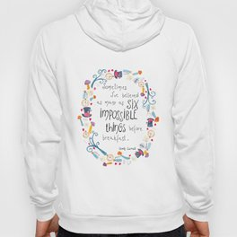 Alice in Wonderland - quote in wreath Hoody