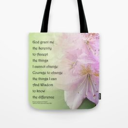 Serenity Prayer Pink Rhododendrons Tote Bag