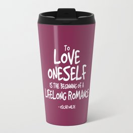 Love Yourself Quote - Oscar Wilde Travel Mug