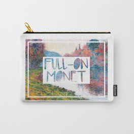 Full-on Monet   Big ol' mess Carry-All Pouch
