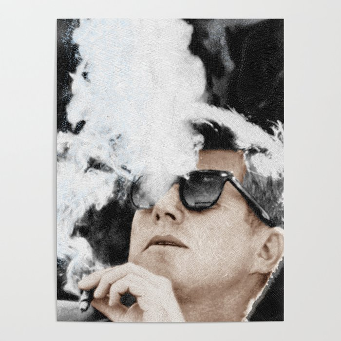 5b8fa3314dd President Cool JFK Sunglasses Cigar Poster by artwordsapparel