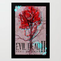 evil dead Art Prints featuring Evil Dead II by Savage Mind
