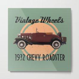 Vintage Wheels: 1932 Chevy Roadster Metal Print