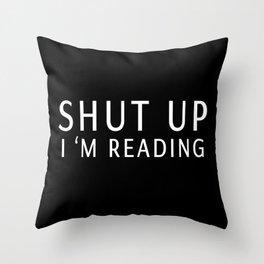 book sunday - shut up i m reading Throw Pillow