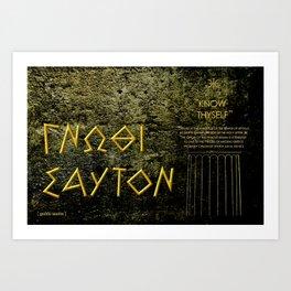 """KNOW THYSELF"" Art Print"