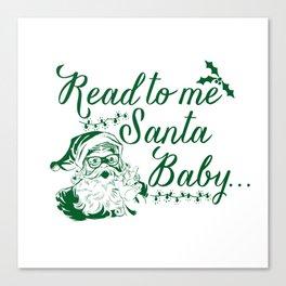 Santa Baby - Gree Canvas Print