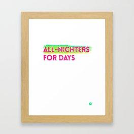 all-nighters Framed Art Print