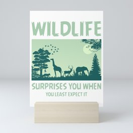 Wildlife Surprises You When You Least Expect It gr Mini Art Print
