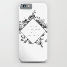 The End Is The Beginning iPhone 6s Slim Case