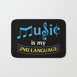 Music Is My 2nd Language Bath Mat