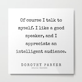 64    | 200221 | Dorothy Parker Quotes Metal Print
