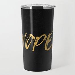 NOPE Copper Gold on Black Travel Mug