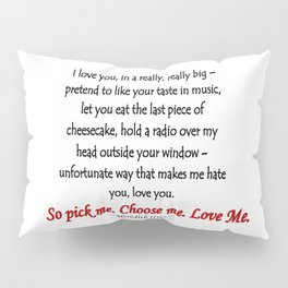 Pick Me Pillow Sham