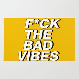 Fuck the bad vibes Rug