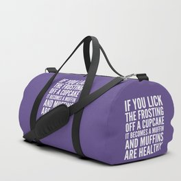 If You Lick The Frosting Off a Cupcake (Ultra Violet) Duffle Bag