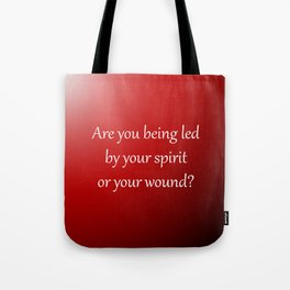 Led By Your Spirit Tote Bag