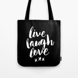 Live Laugh Love black and white monochrome typography poster design home wall decor canvas Tote Bag