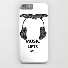 Music Lifts me Slim Case iPhone 6s